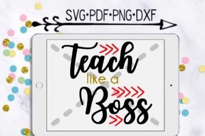 Teach Like A Boss Cut Design
