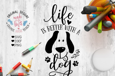 Life is better with a Dog Cutting File