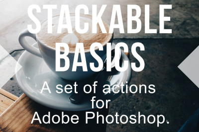 Stackable Basics Set of Photoshop Actions