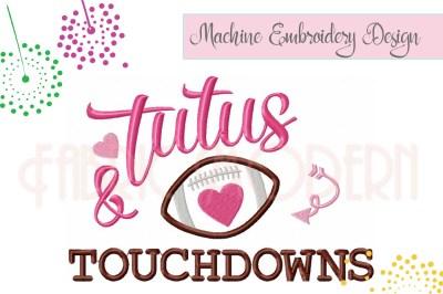 Tutus & Touchdowns embroidery design #830