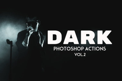 Dark Photography Photoshop Actions Vol. 2