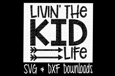 Livin' The Kid Life Cut File