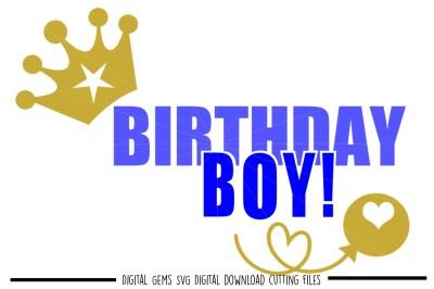 Birthday Boy SVG / DXF / EPS / PNG Files