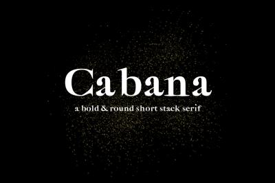Cabana - Bold Round Short Stack Serif Font