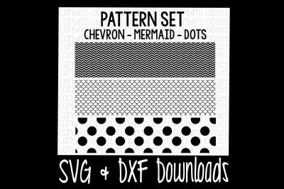 Chevron SVG * Mermaid SVG * Polka Dot SVG * Patterns Cut File