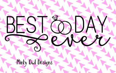 Best Day Ever with Rings SVG Cut File