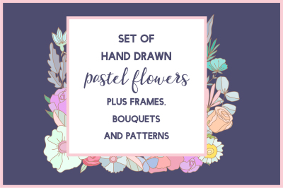 Set of hand drawn pastel flowers.