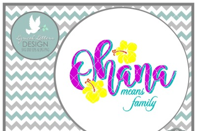 Ohana Means Family Hibiscus LL185A  Cut-File in SVG DXF EPS AI JPG PNG