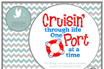 Cruisin' Through Life One Port At a Time LL036 B  Cut-File in SVG DXF EPS AI JPG PNG