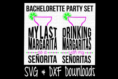 Margarita SVG * Bachelorette Party SVG * Margaritas With Senoritas Cut File