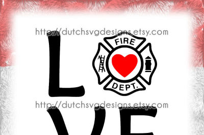Text cutting file Love Fire Department, in Jpg Png SVG EPS DXF, for Cricut & Silhouette, firefighter, fire dept station, vector diy