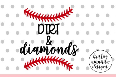 Dirt and Diamonds Baseball SVG DXF EPS PNG Cut File • Cricut • Silhouette