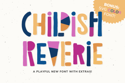 Childish Reverie Font