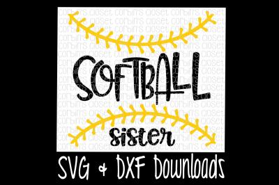 Softball  Sister SVG Cut File