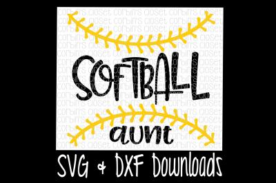Softball  Aunt SVG Cut File