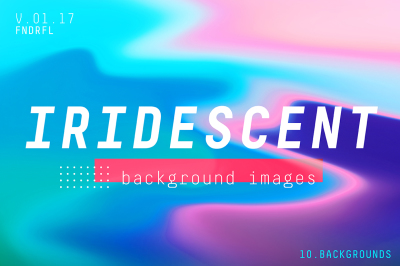 Iridescent Backgrounds