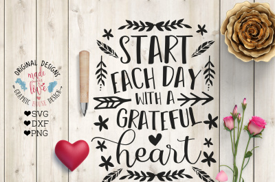 Start Each Day with a Grateful Heart Cutting File