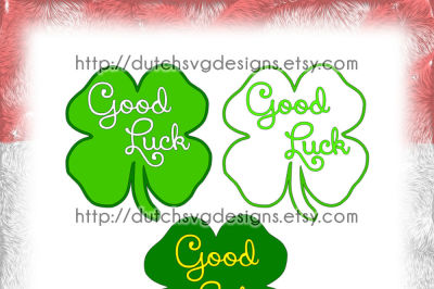 Cutting file Good Luck in Clover, in Jpg Png SVG EPS DXF, for Cricut & Silhouette, clover svg, luck svg, svg cut file, svg file, diy