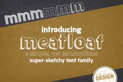 Meatloaf Font Family