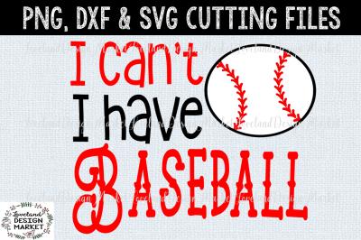 I Can't I Have Baseball