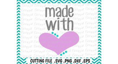 New Baby Svg, Baby Shower, Made with Love Cutting File for Cutting Machines Cameo/ Cricut & More.
