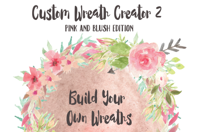 Custom Wreath Creator 2 - Pinks and Blush