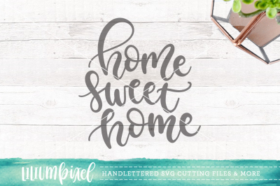 Home Sweet Home / SVG PNG DXF