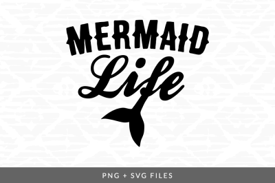 Mermaid Life SVG/PNG Graphic