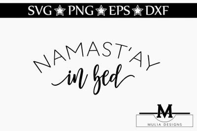 Namastay In Bed SVG