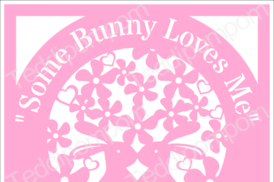 Bunny SVG Rabbit SVG cutting file Some Bunny Loves Me SVG Easter Spring Papercutting, Wedding, Cricut & Silhouette Cameo cut file, Scrapbooking, Card Making,Digital Upload