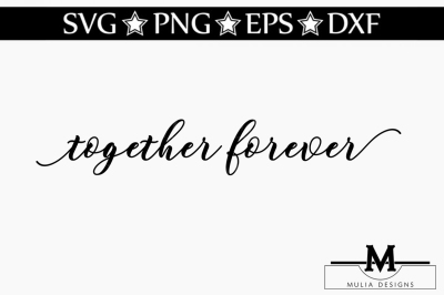 Together Forever SVG