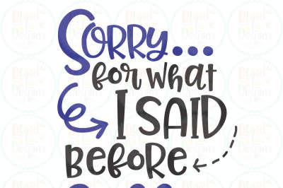 Sorry for what I said before coffee SVG, EPS, DXF, PNG