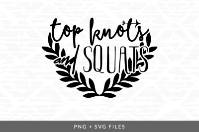 Top Knots and Squats SVG/PNG Graphic