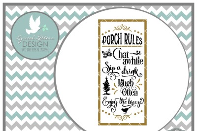 Porch Rules Farmhouse Style LL196 F Cut-File in SVG DXF EPS AI JPG PNG