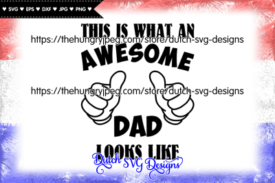 Cutting file Awesome Dad, dad svg, fathers day svg, awesome dad svg