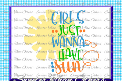 Beach Svg Girls Just Wanna Have Sun svg, Summer Beach pattern, Dxf Silhouette, Cameo cut file, Cricut cut file INSTANT DOWNLOAD
