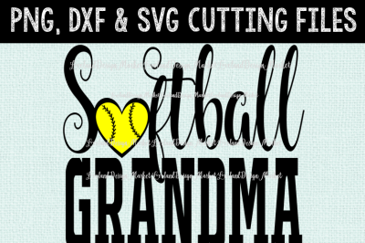 Softball Grandma SVG - Softball SVG - Softball DXF - Softball Girls - Cutting Files - Instant Download
