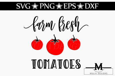 Farm Fresh Tomato SVG