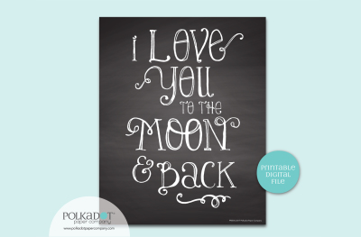 Love You to the Moon and Back - Chalkboard Style Digital Print
