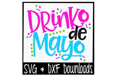 Drinko De Mayo SVG * Drinko De Mayo Cut File