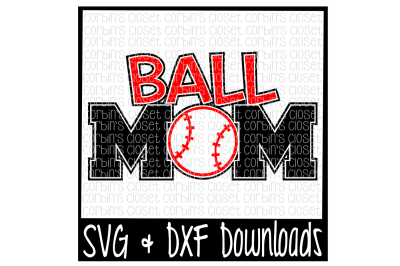 Ball Mom Cut File