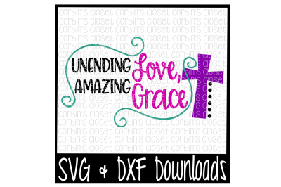 Unending Love, Amazing Grace