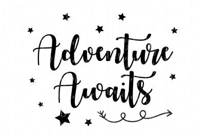 Adventure Awaits SVG Cut File