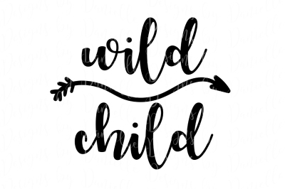 Wild Child SVG Cutting File