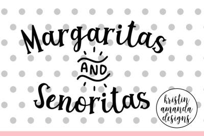 Margaritas and Senoritas SVG DXF EPS PNG Cut File • Cricut • Silhouette