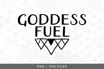 Goddess Fuel SVG/PNG Graphic