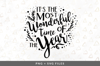 It's the Most Wonderful Time of the Year SVG/PNG Graphic