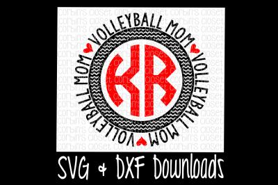 Volleyball Mom SVG * Volleyball Mom Circle Monogram