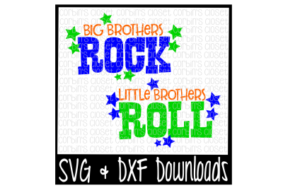 Big Brothers Rock * Little Brothers Roll