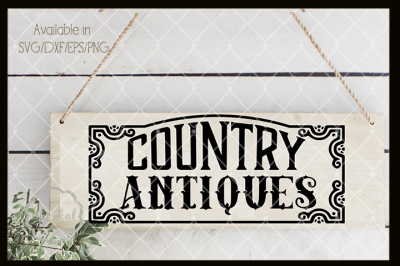 Farmhouse Country Antiques Framed Design - SVG Cut file